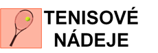 TENISOVÉ NÁDEJE